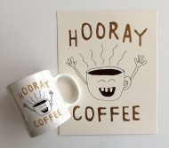"""Hooray Coffee! Mugs and Prints"" by Nate Duval