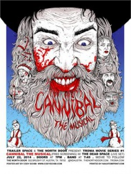 * Cannibal The Musical- by Cody Schibi