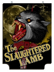 SLAUGHTERED LAMB American Werewolf In London pub signs by Jon Smith